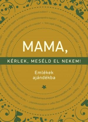 Elma Van Vliet - Mama, k�rlek, mes�ld el nekem