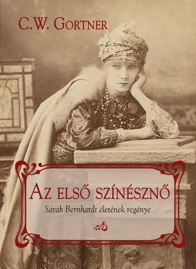C. W. Gortner - Az első színésznő