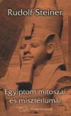 Rudolf Steiner - Egyiptom m�toszai �s miszt�riumai