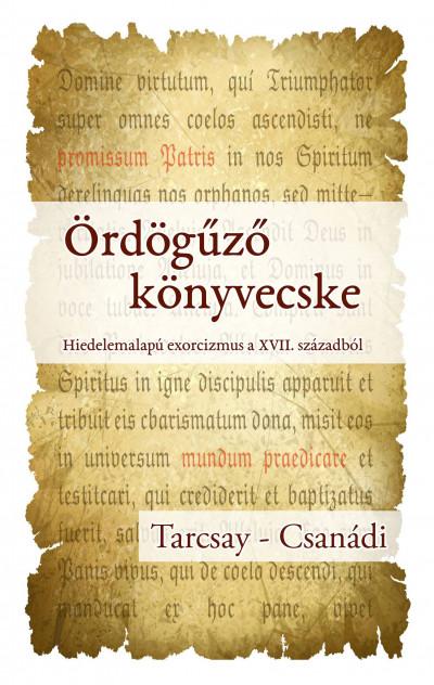 Csanádi Viktor - Tarcsay Tibor - Ördögűző könyvecske