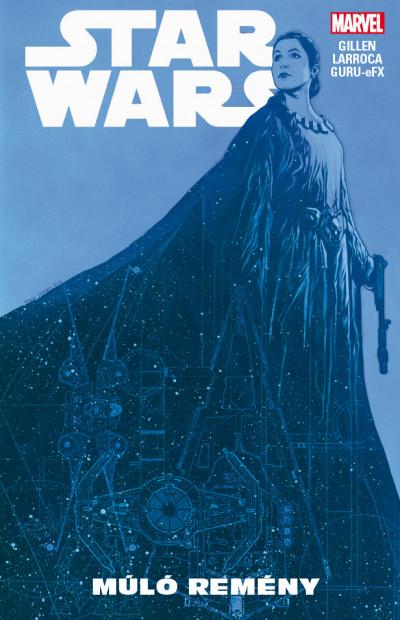 Kieron Gillen - Star Wars: Múló remény