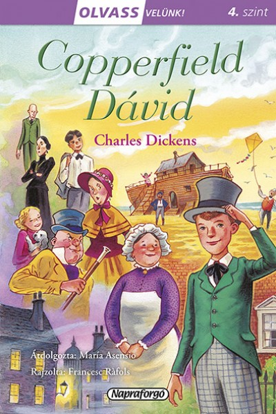Charles Dickens - Olvass velünk! (4) - Copperfield Dávid