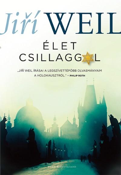 Jiří Weil - Élet csillaggal