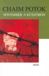 Chaim Potok - November a k�sz�b�n