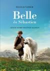 Nicolas Vanier - Belle �s S�bastien