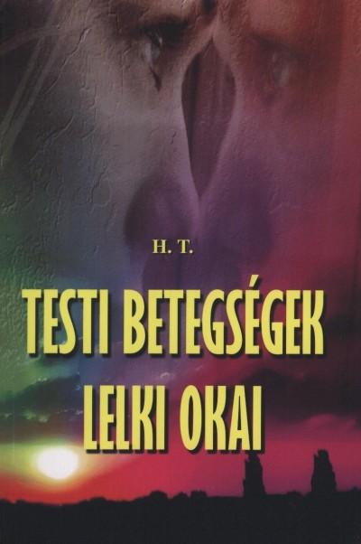 TESTI BETEGSÉGEK LELKI OKAI