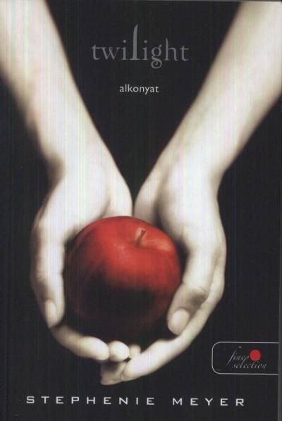 Stephenie Meyer - Twilight - Alkonyat