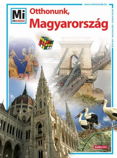 Francz Magdolna - Rozgonyi Sarolta  (Szerk.) - Otthonunk, Magyarország