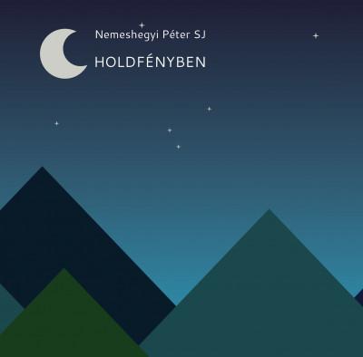 Nemeshegyi Péter - Holdfényben