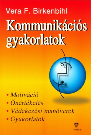 Vera F. Birkenbihl - Kommunik�ci�s gyakorlatok