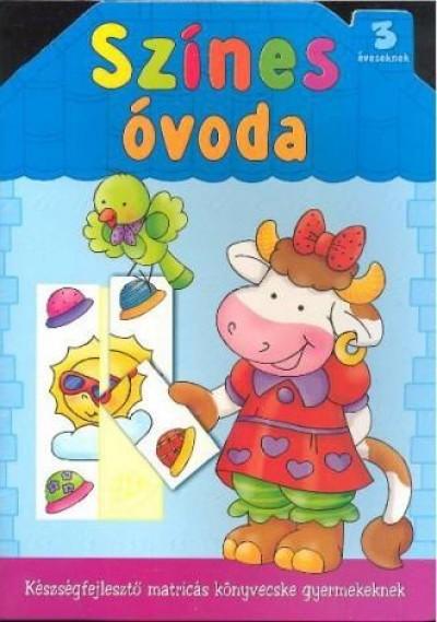 Renata Wiacek - Színes óvoda 3 éveseknek