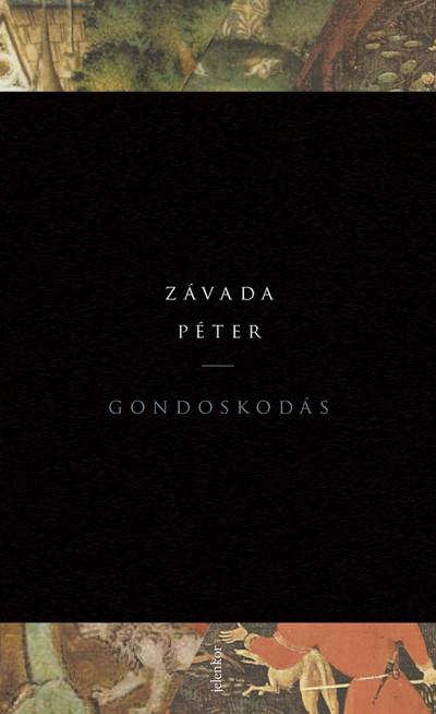 Závada Péter - Gondoskodás