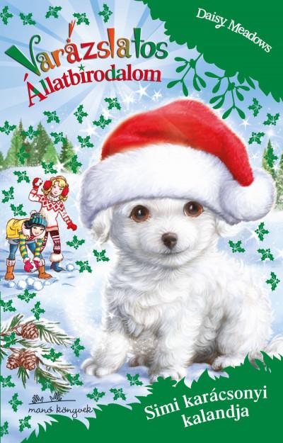 Daisy Meadows - Varázslatos Állatbirodalom Extra - Simi karácsonyi kalandja