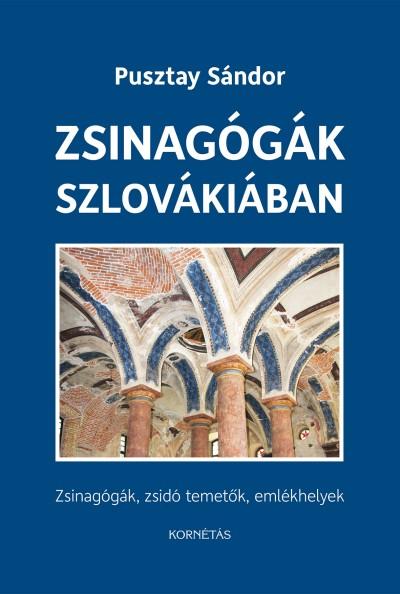 Pusztay Sándor - Zsinagógák Szlovákiában