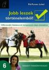 P�l Ferenc Lehel - Jobb leszek t�rt�nelemb�l! 6.