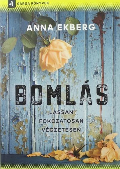 Anna Ekberg - Bomlás