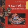 Dr. Cey-Bert R�bert Gyula - A szerelem gasztron�mi�ja