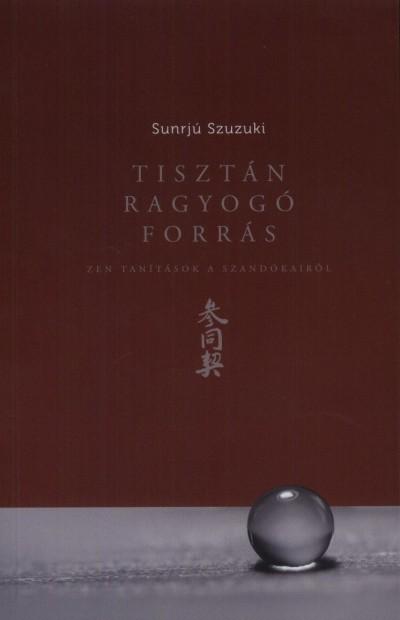 Szuzuki Sunrjú - Tisztán ragyogó forrás