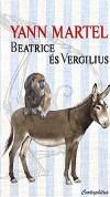 Yann Martel - Beatrice �s Vergilius