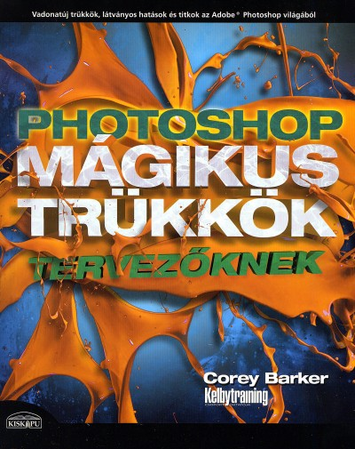 PHOTOSHOP - MÁGIKUS TRÜKKÖK TERVEZŐKNEK