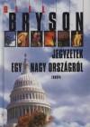 Bill Bryson - Jegyzetek egy nagy orsz�gr�l
