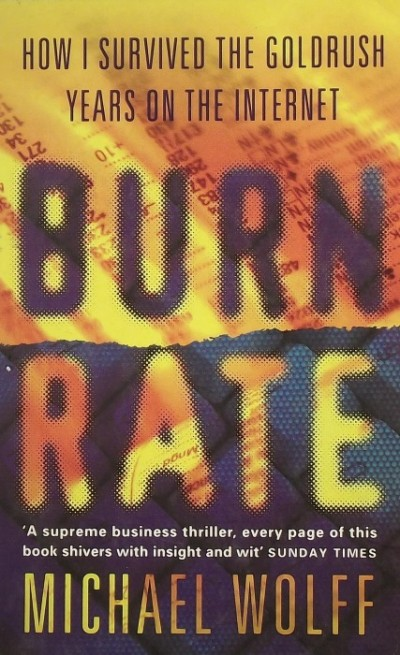 Michael Wolff - Burn Rate