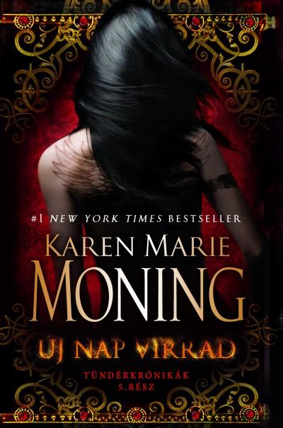 Karen Marie Moning - Új nap virrad