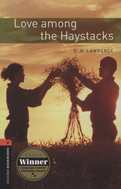 David Herbert Lawrence - Love among the Haystacks