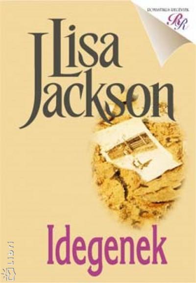Lisa Jackson - Idegenek