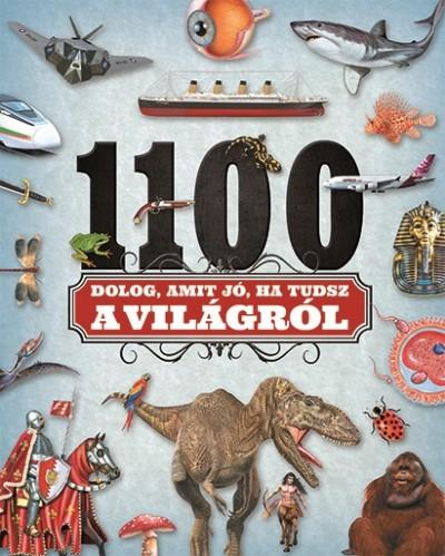 - 1100 dolog, amit jó, ha tudsz a világról