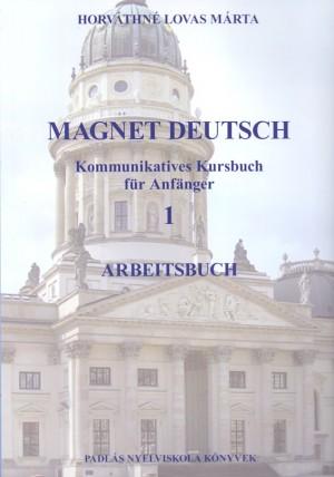 Horv�thn� Lovas M�rta - Magnet deutsch 1. - arbeitsbuch