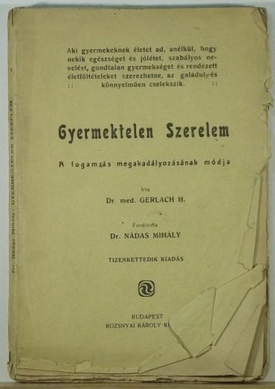 Dr. H. Med. Gerlach - Gyermektelen szerelem