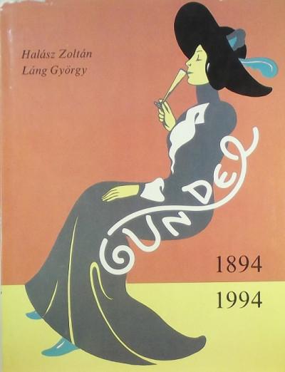 Halász Zoltán - Láng György - Gundel 1894-1994