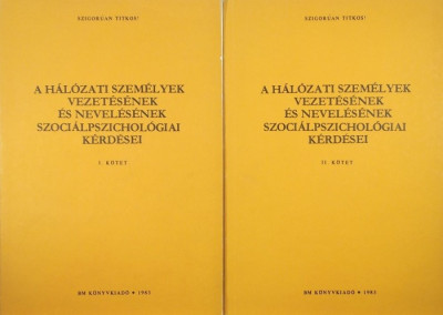 Láng György - A hálózati személyek vezetésének és nevelésének szociálpszichológiai kérdései I-II.