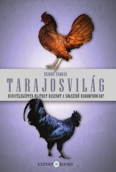 Zsiros András - Tarajosvilág