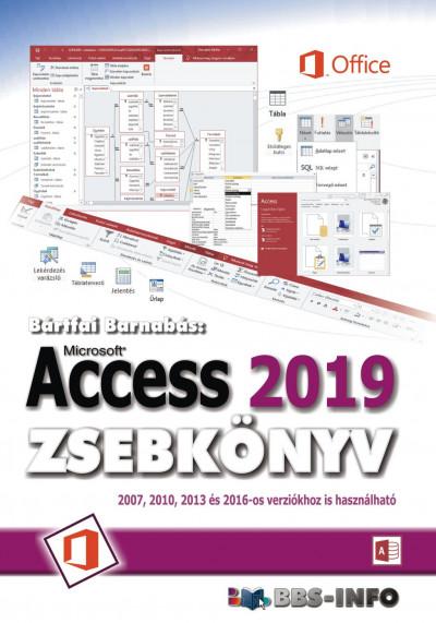 Bártfai Barnabás - Access 2019 zsebkönyv