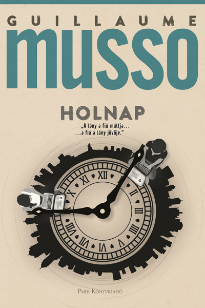 Guillaume Musso - Holnap