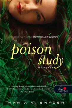 Maria V. Snyder - Poison study - Méregtan