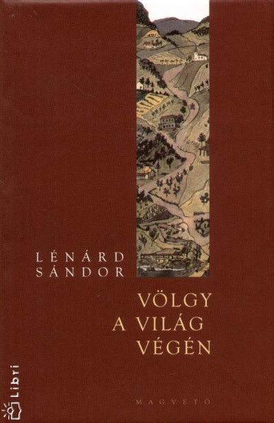 Lénárd Sándor - Völgy a világ végén
