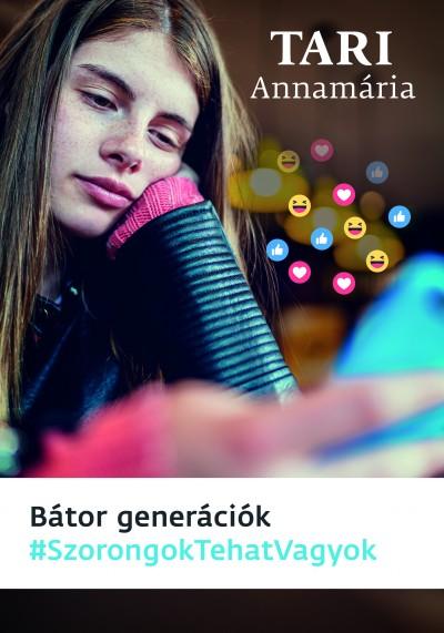 Tari Annamária - Bátor generációk