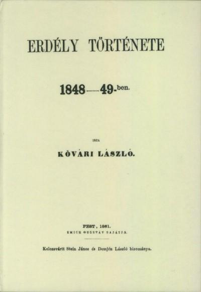 Kővári László - Erdély története 1848-49-ben