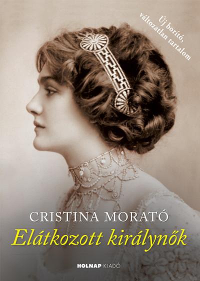 Cristina Morató - Elátkozott királynők