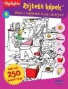 Kov�cs Melinda (Szerk.) - REJTETT K�PEK 4.  K�SZ�L A MEGLEPET�S �S SOK M�S FEJT�R�