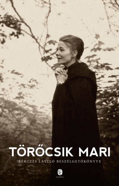 Bérczes László - Törőcsik Mari - Törőcsik Mari