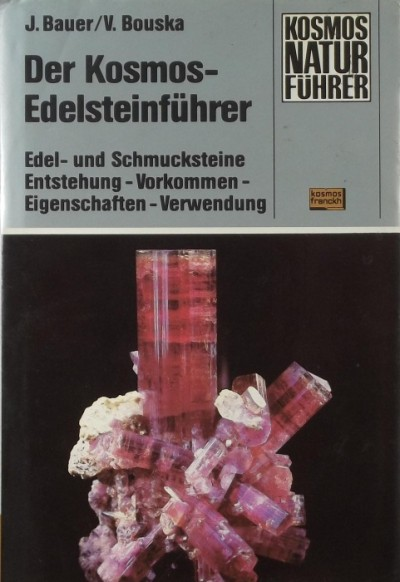 Jaroslav Bauer - Der Kosmos - Edelsteinführer