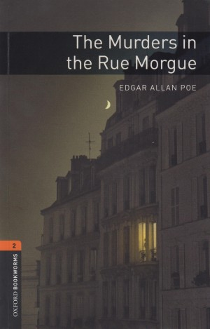 Edgar Allan Poe - The Murders in the Rue Morgue