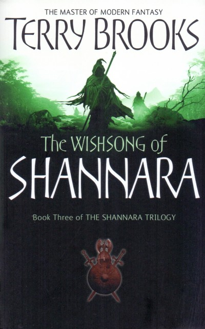 Terry Brooks - Wishsong of Shannara - Book Three
