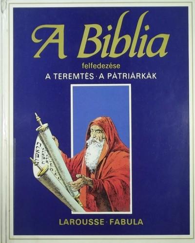 Étienne Dahler - A Biblia feldezése