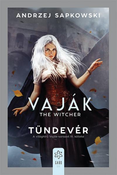 Andrzej Sapkowski - Vaják III. - The Witcher - Tündevér