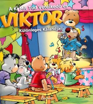 - A Ki Mit Tud Vet�lked� �s Viktor K�l�nleges Kalandjai